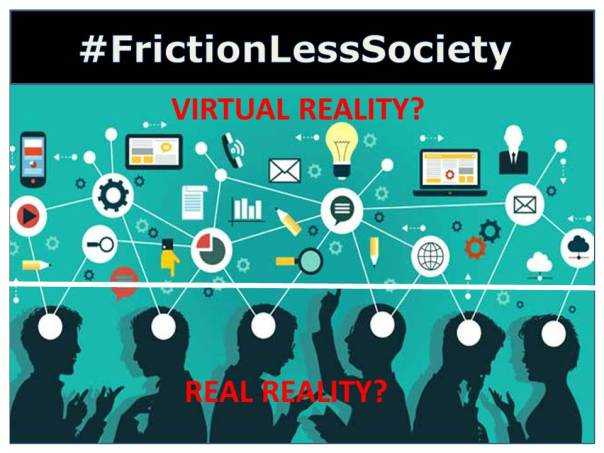 #FrictionLessSociety